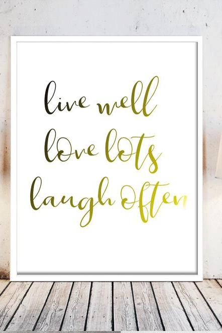 Typography Print, Wedding Decor, Printable Quote, Inspirational Quote, Wall Art, Inspirational, Instant Download, Bedroom art,Live well love lots laugh often
